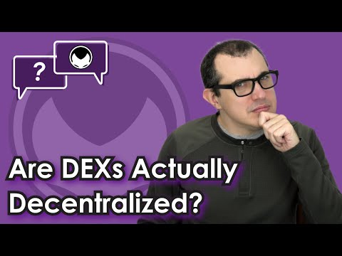 Are DEX's Actually Decentralized?