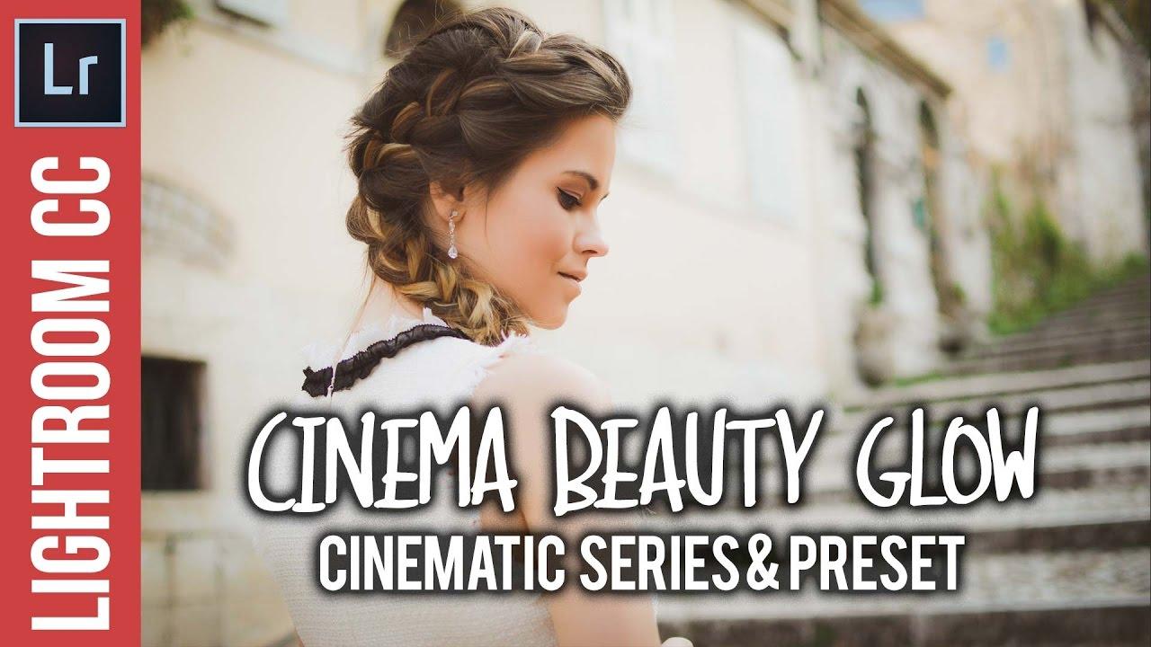 Lightroom Tutorial: Cinematic Beauty Glow - Free Lightroom Preset