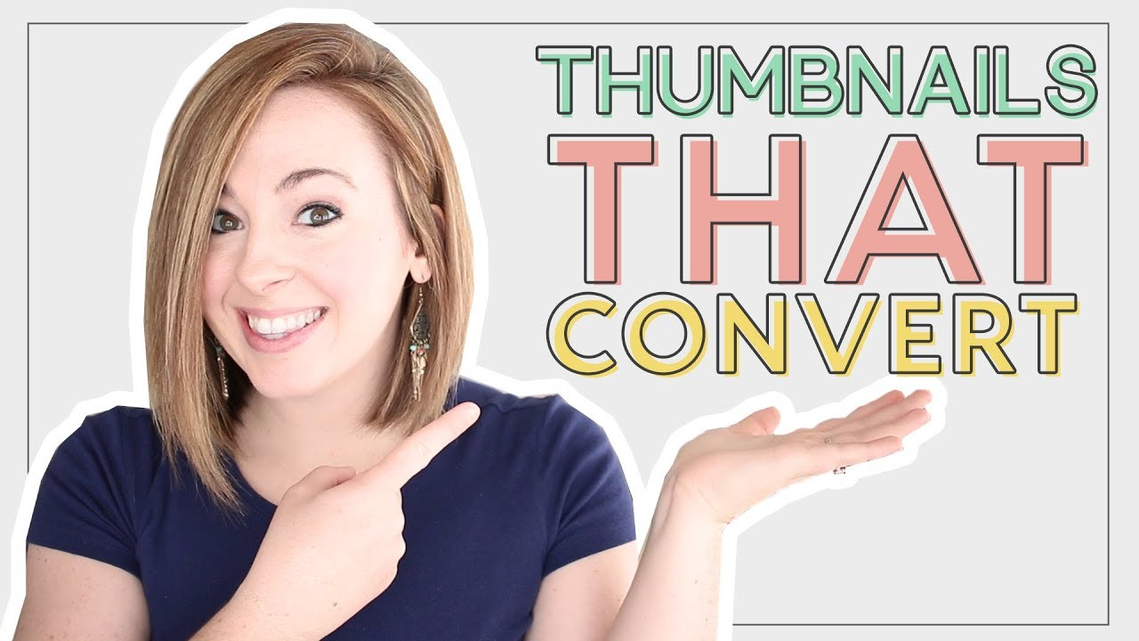 how to create thumbnails that make people want to click! - youtube