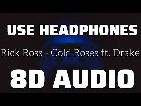 rick-ross---gold-roses-ft.-drake-(8d-use-headphones)🎧