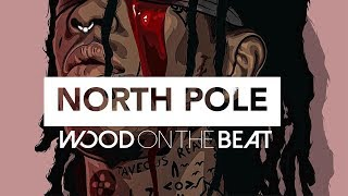 free young thug x famous dex type beat instrumental 2017 north pole prod by woodonthebeat