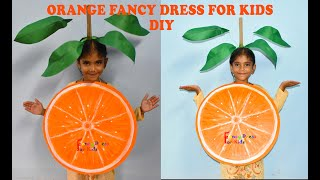 Orange fruit fancy dress for kids/How to make/santara/creative easy handmade costume in budget
