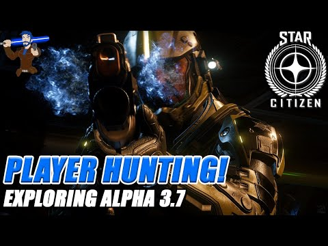 Star Citizen - Bounty Hunting Other Players! - Alpha 3.7