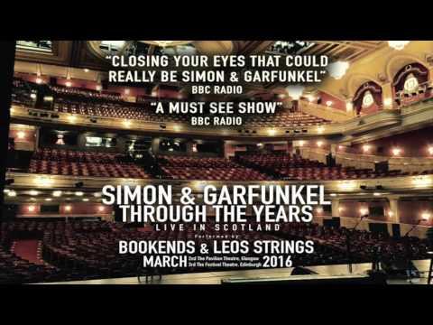 Simon& Garfunkel - Through The Years (Festival Theatre, Edinburgh Review)