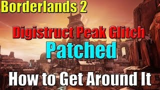 Borderlands 2 Digistruct Peak Glitch Patch and How to Get around it