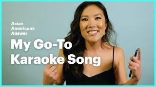 Asian Americans Answer: My Go-To Karaoke Song