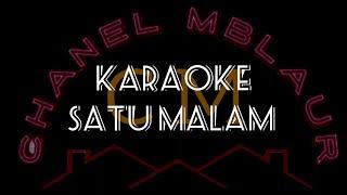 Download Lagu karaoke SATU MALAM @itje tresnawati (kumpulan karaoke) no vocal mp3
