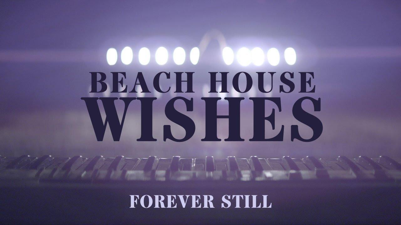 beach-house-wishes-forever-still-pitchfork