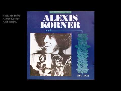 Alexis Korner and Snape-Rock me Baby.
