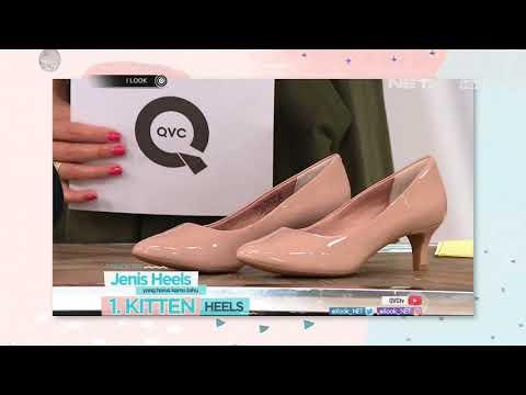 I LOOK - Fashion Tips Jenis Heels Yang Harus Kamu Tahu