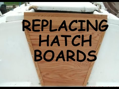 Replacing Hatch Boards
