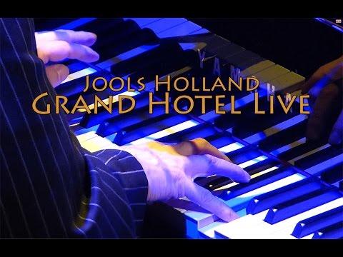 Jools Holland, Grand Hotel, Live 2017