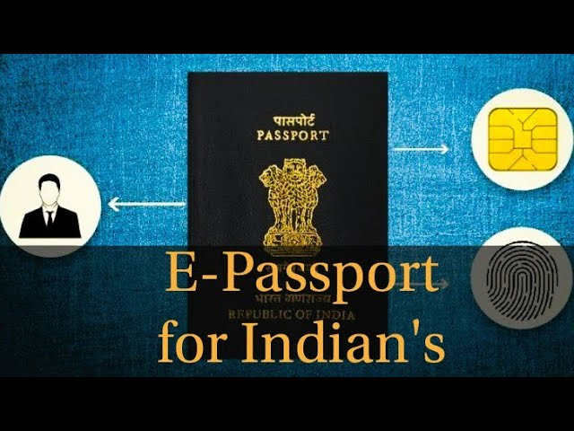 Indian Government To Issue E-Passports Very Soon
