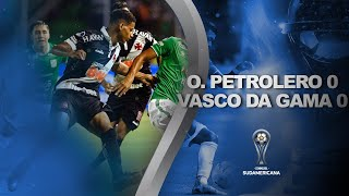 Oriente Petrolero vs. Vasco da Gama [0-0]   RESUMEN   Primera fase (Vuelta)   Sudamericana 2020