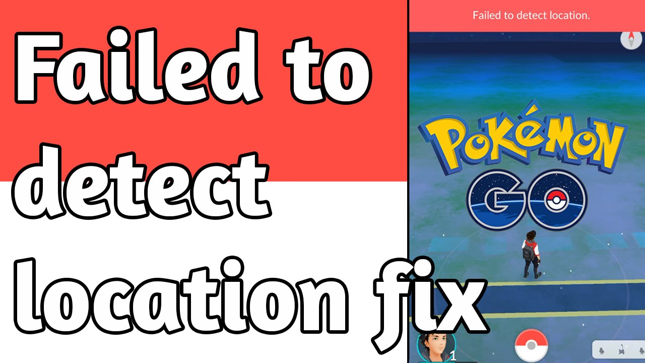 Image result for Failed to detect location in Pokemon Go