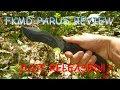 Fox Knives FKMD Parus FX-9CM06 Field Review