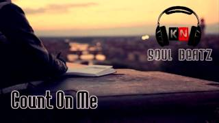 "Emotional RnB/Pop Instrumental Beat w/Hook ""Count On Me"" (Remix) *2014*"