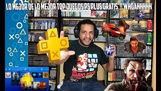 LOS MEJORES JUEGOS GRATIS DE LA PS PLUS TOP 10 !! Playstation - PS4  - Ps Plus Gratis