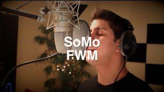 FWM - SoMo