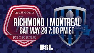 WATCH LIVE: Richmond Kickers vs FC Montreal 5-28-16