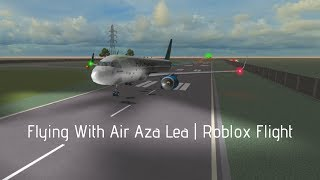 Flying With Air Aza Lea | Roblox Flight