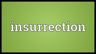 Insurrection Meaning
