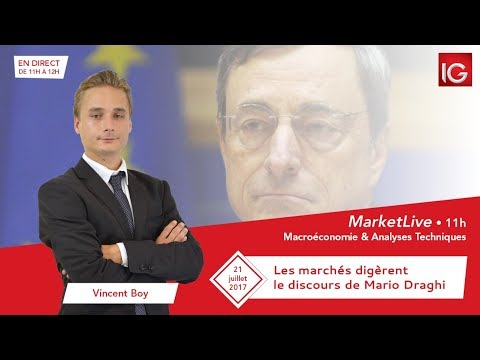 #MarketLive 11h - Vendredi 21 juillet 2017