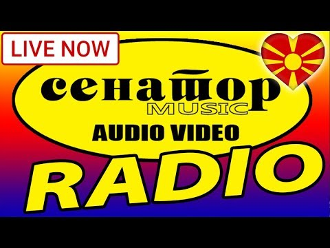 🔴 Makedonsko / Macedonian Radio - (Live Stream) - Senator Music Bitola