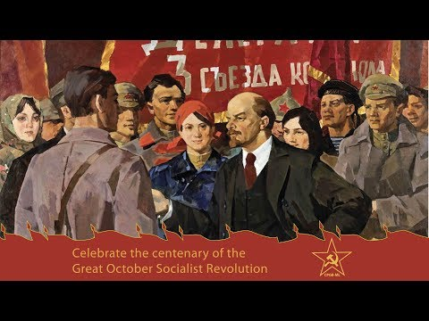 100th anniversary of the Great Socialist October Revolution