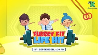 Fukrey Fit Life Hit | Fukrey Boyzzz | 19th September at 1:30 PM | Discovery Kids