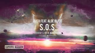 Avicii feat. Aloe Blacc - S.O.S. (Frontliner Bootleg) [Free Release]