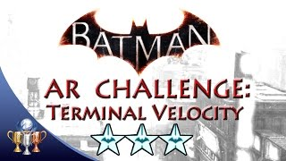 Batman Arkham Knight Terminal Velocity (3 STARS) Predator AR Challenge