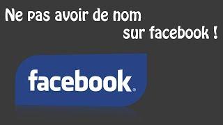 Ne pas avoir de nom sur Facebook | TheAndroMan