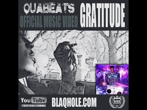 QUABEATS - Gratitude (Music Video)