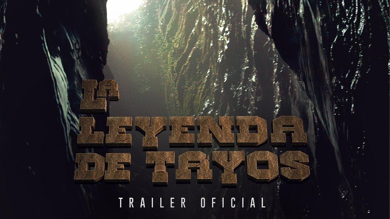 Download La Leyenda De Tayos TRAILER OFICIAL 2021