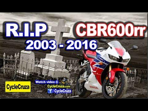 RIP Honda CBR600rr! CBR600rr DISCONTINUED!!?? WTF!!  | MotoVlog