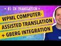 WPML Computer Assisted Translation & Gutenberg Integration