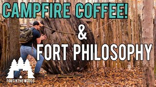 Old FORT | Making CampFire Coffee