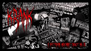 A Nightmare In Rotterdam Tribute Mix 1993/1995 By Dj Krank