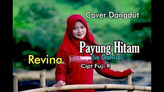 PAYUNG HITAM - Revina Alvira (Dangdut Cover)