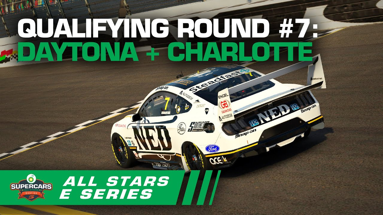 Qualifying Round #7: Daytona + Charlotte - BP All Stars Eseries | Supercars 2020