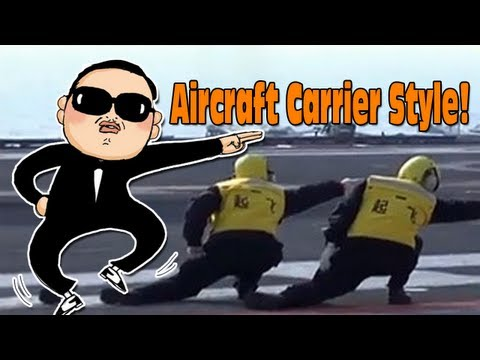 Aircraft Carrier Style is the New Gangnam Style!