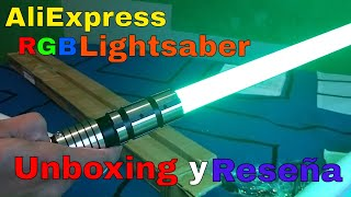 Unboxing & Review AliExpress RGB Lightsaber