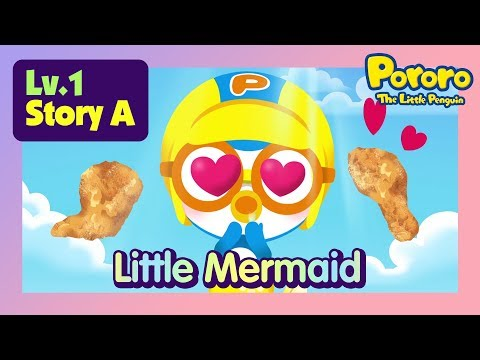 [Lv.1] The Little Mermaid | Pororo becomes a merman | Bed time story for kids | Fairy Tales