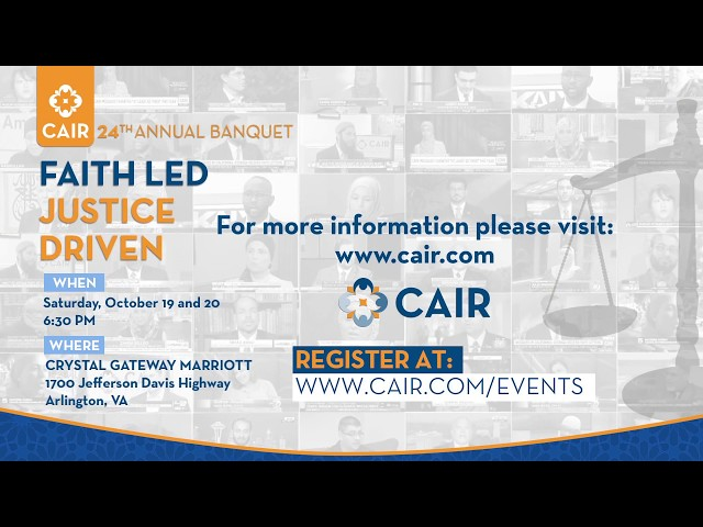 Video: CAIR National Leadership and Policy Conference Program Now Online - Register TODAY