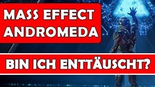 Mass Effect Andromeda - Bin ich enttäuscht? | OHNE SPOILER | Deutsch / German