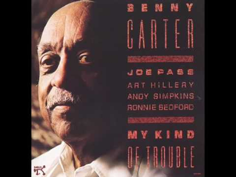 "Benny Carter — ""My Kind of Trouble"" [Full Album 1988]"