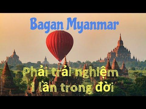 Du lịch Bagan myanmar – Nơi bạn phải đi 1 lần trong đời