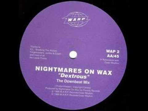 Nightmares On Wax -Dextrous (DOWNBEAT mix)