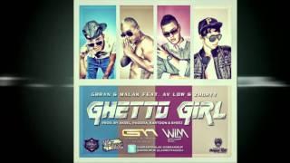 Gbran Y Malak Ft. Av Low Y Zhorty - Ghetto Girl (Prod. by Aksel Y Pagoda) YouTube Videos